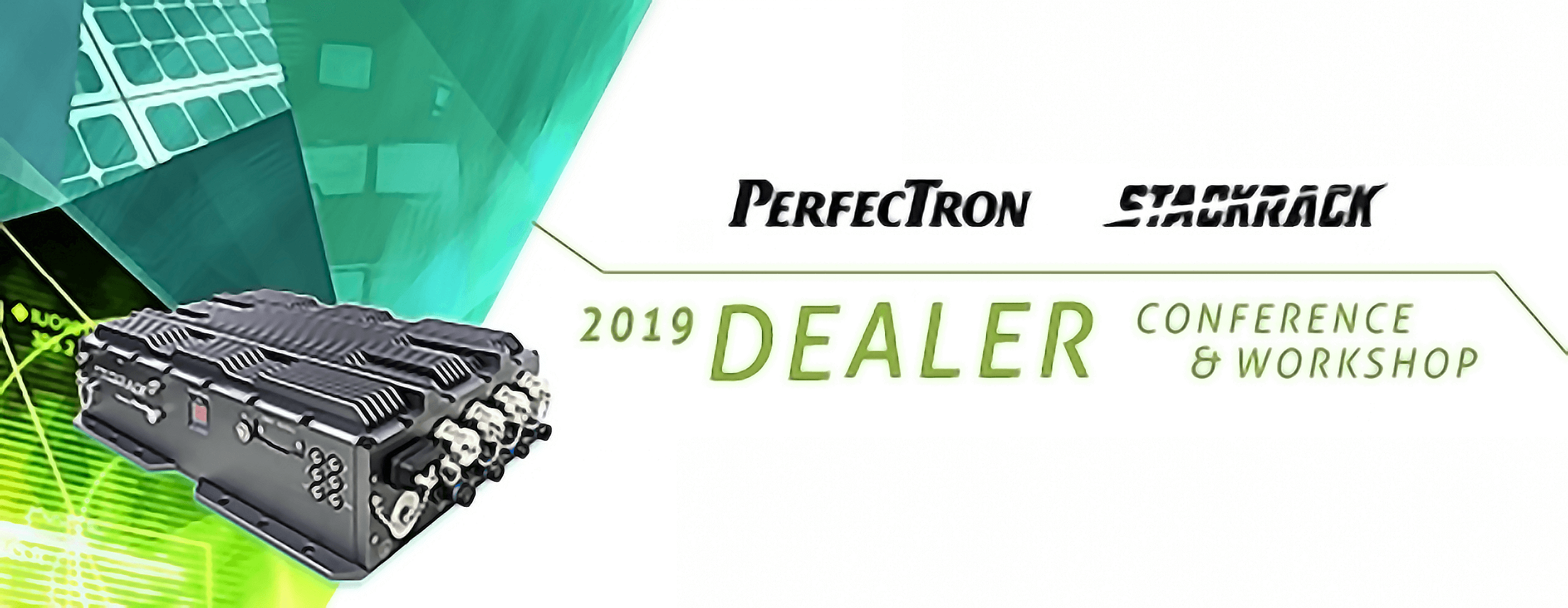 2019 DEALER CONFERENCE & WORKSHOP